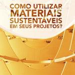 Materiais e Recursos Sustentáveis