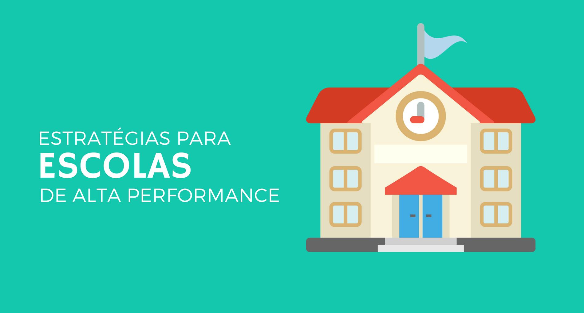 escolas de alta performance