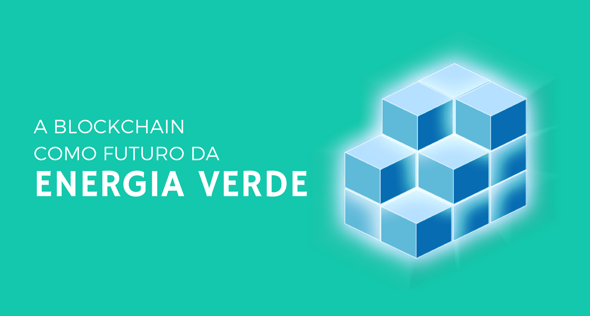 Blockchain como o futuro da energia verde