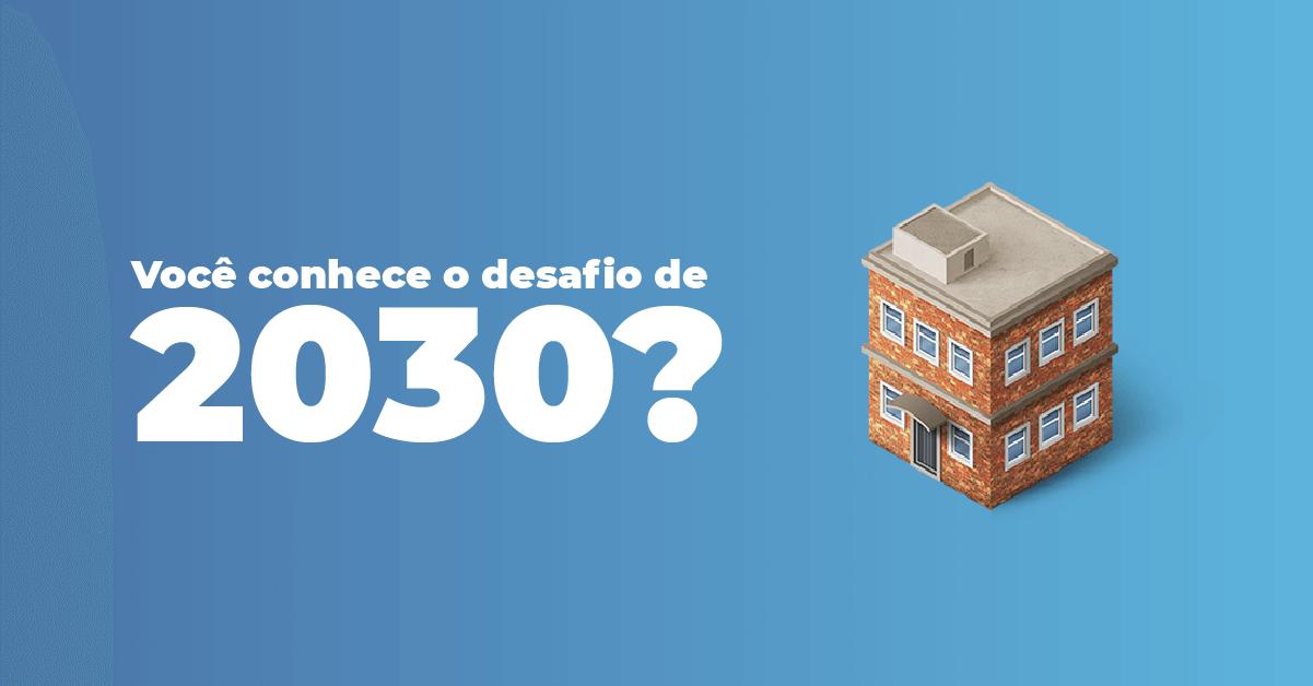 desafio de 2030