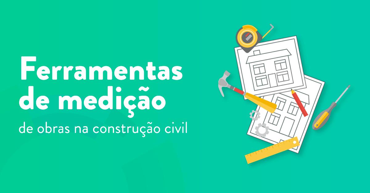 Ferramentas de medição de obras na construção civil